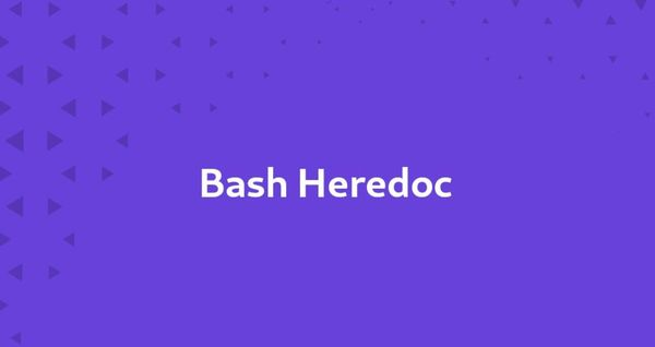 Linux Bash Heredoc