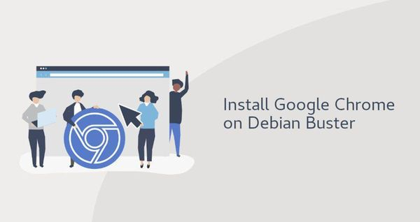 如何在Debian 10 Linux上安装Google Chrome Web浏览器