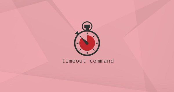 Linux中的timeout命令